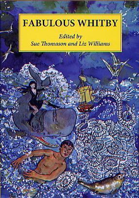 Fabulous Whitby by Sue Thomason