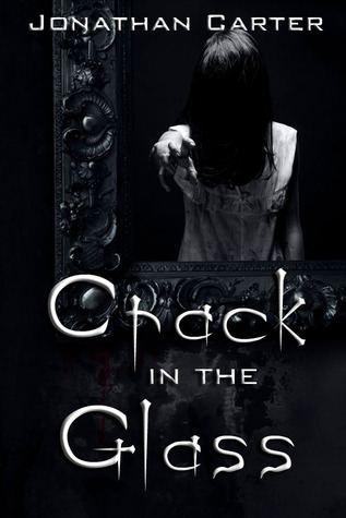 Crack in the Glass by Jonathan Carter