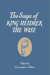 The Saga of King Heidrek the Wise