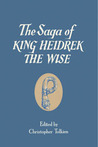 The Saga of King Heidrek the Wise by Unknown