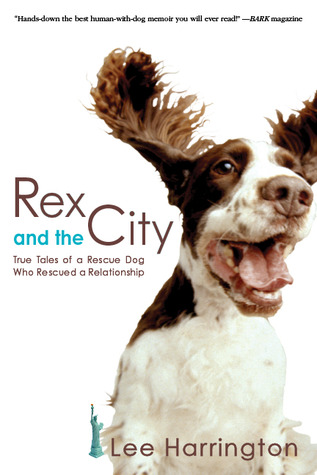 Rex and the City by Lee    Harrington