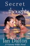 Secret Thoughts (Victoria Wilde, #2)