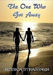 The One Who Got Away by Jessica  Goodwin