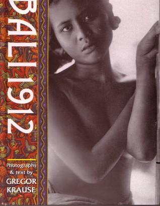 Bali 1912 by Gregor Krause