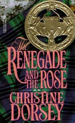 The Renegade (The Renegade, Rebel and Rogue Book 1)
