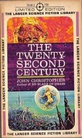 The Twenty Second Century