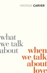 What We Talk Abou...