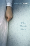 What Maisie Knew and The Pupil
