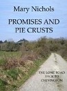 Promises and Pie Crusts