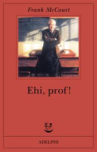Ehi, prof!