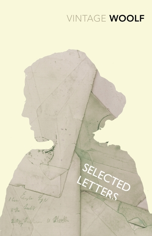 Selected Letters by Virginia Woolf