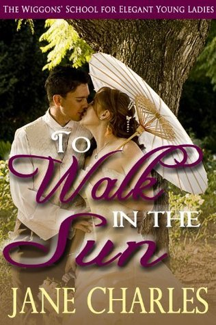 To Walk in the Sun by Jane Charles