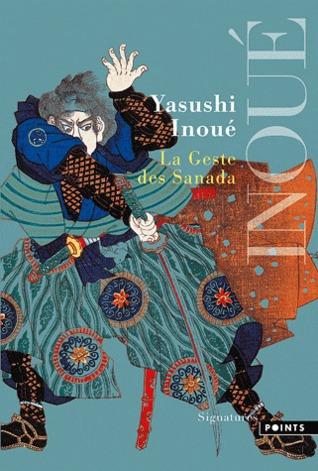 La Geste des Sanada by Yasushi Inoue