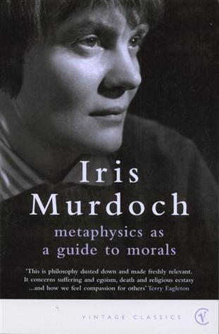 Metaphysics as a Guide to Morals (Vintage Classics) Book Cover