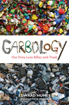 Garbology by Edward Humes