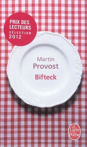 Bifteck by Martin Provost