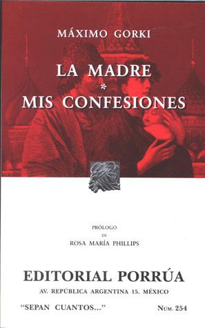 La Madre. Mis Confesiones. (Sepan Cuantos, #254)