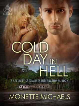 Cold Day in Hell(Security Specialists International 2)
