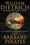 The Barbary Pirates (Ethan Gage, #4)