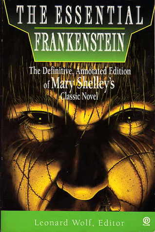 Welcome to My Books Library The Essential Frankenstein: The Definitive, Annotated Edition