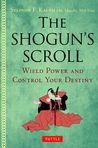 The Shogun's Scroll - Wield Power and Control Your Destiny