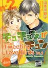 Tweeting Love Birds Vol. 2 by Kotetsuko Yamamoto