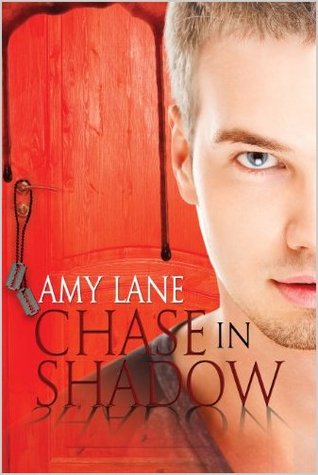 Chase in Shadow by Amy Lane