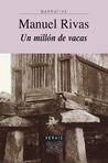 Un millón de vacas by Manuel Rivas