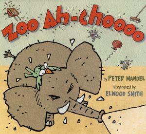 Zoo Ah-Choooo by Peter Mandel