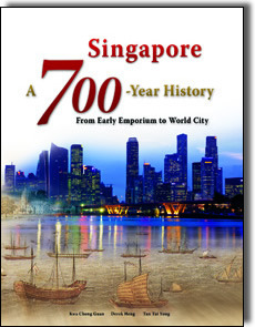 Singapore: A 700-Year History - From Emporium to World City