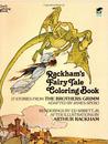 Rackham's Fairy Tale Coloring Book by Arthur Rackham