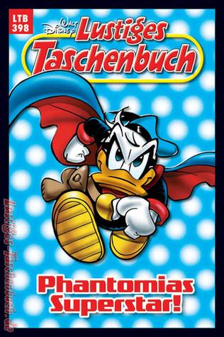 Phantomias Superstar! (Lustiges Taschenbuch,  #398)