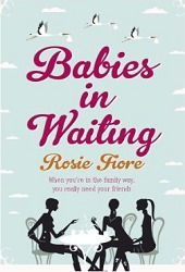 Babies in Waiting by Rosie Fiore