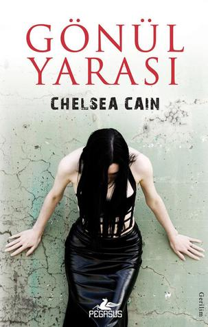 Gönül Yarası by Chelsea Cain