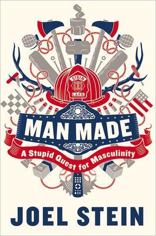 Man Made by Joel Stein