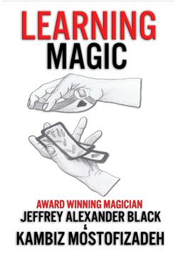 Learning Magic by Kambiz Mostofizadeh