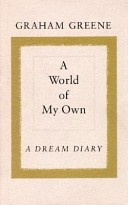 A World Of My Own: A Dream Diary