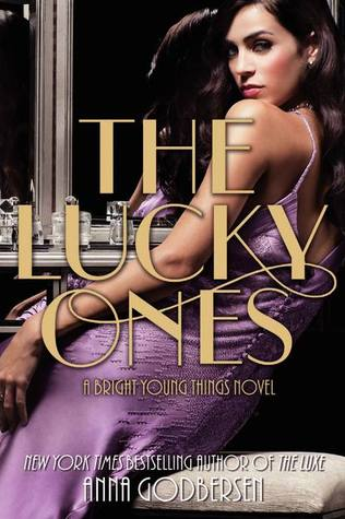 The Lucky Ones by Anna Godbersen