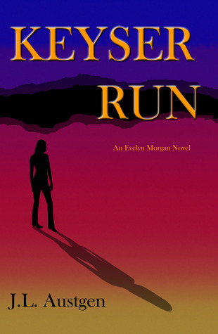 Keyser Run (Evelyn Morgan, #1)