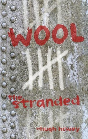 The Stranded (Wool, #5)
