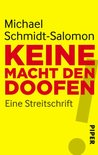 Keine Macht den Doofen by Michael Schmidt-Salomon