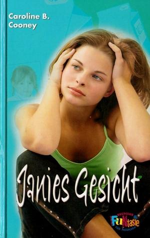 Janies Gesicht (Janie Johnson, #1)