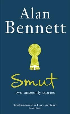 Smut by Alan Bennett