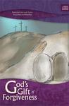 God's Gift of Forgiveness - Devotional