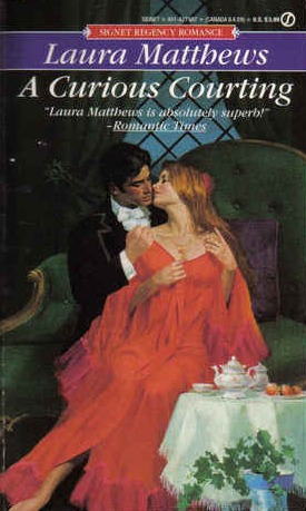 A Curious Courting by Laura Matthews