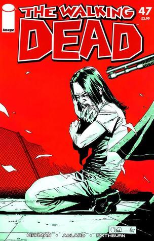 The Walking Dead, Issue #47