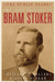 The Lost Journals of Bram Stoker: The Dublin Years