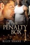 In the Penalty Box (Seattle Marauders, #2)