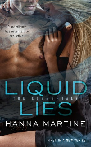 Liquid Lies by Hanna Martine