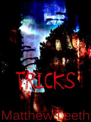 Tricks by Matthew Leeth